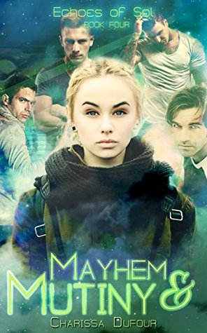 Mayhem and Mutiny