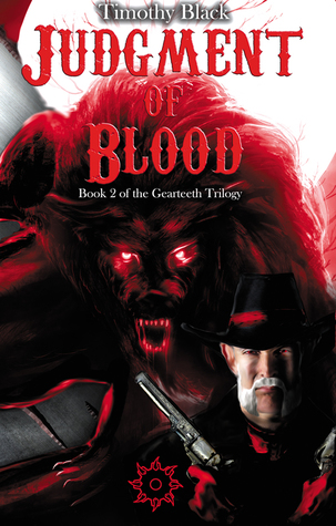 Judgment of Blood (The Gearteeth Trilogy, #2)