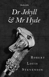 Dr Jekyll & Mr Hyde by Robert Louis Stevenson
