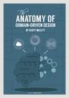 The Anatomy of Domain-Driven Design