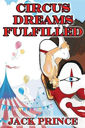Circus Dreams Fulfilled