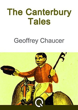 The Canterbury Tales: Illustrated [Quora Media] (100 Greatest Novels of All Time Book 59)