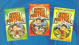 Frankie's Magic Football The Bestselling Series Box set by Frank Lampard * Set includes: 1) Frankie Vs The Knights Nasties 2) Frankie Vs Cowboy's Crew 3) Frankie Vs The Rowdy Romans (Paperback) RRP: £14.97 Age 5+