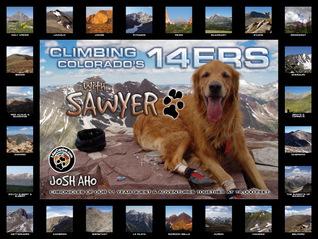 Climbing Colorado's 14ers With Sawyer