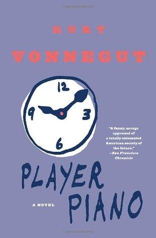 Player Piano by Kurt Vonnegut Jr.