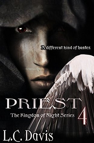 Priest (Kingdom of Night Book 4)
