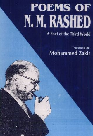 Poems of N.M. Rashed: A Poet of the Third World