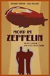 Mord im Zeppelin:...