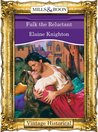 Fulk The Reluctant (Mills & Boon Historical)