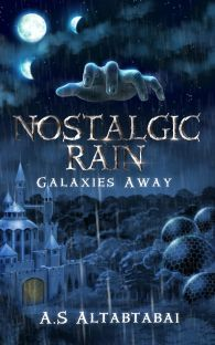 Nostalgic Rain: Galaxies Away (Nostalgic Rain, #1)