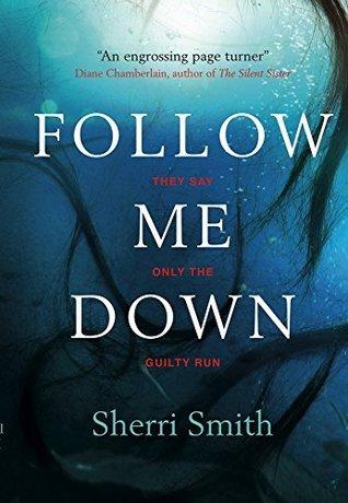 Follow me down by sherri smith fandeluxe Gallery