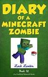 Diary of a Minecraft Zombie Book 12 by Zack Zombie