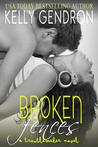 Broken Fences (TroubleMaker, #1)