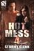 Hot Mess 4 by Stormy Glenn