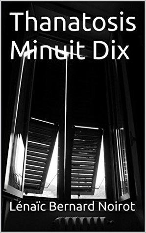 Thanatosis : Minuit Dix