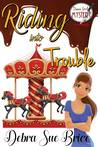 Riding into Trouble (Danni Girl Mystery #3)