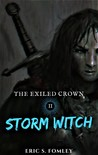 Storm Witch (The Exiled Crown #2)