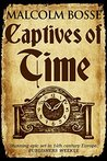 Captives of Time