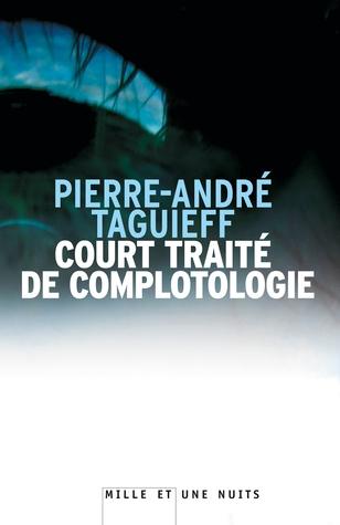 Court traité de complotologie