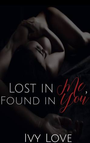Lost In Me, Found In You