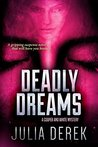 Deadly Dreams (A Cooper and White Mystery, #2)
