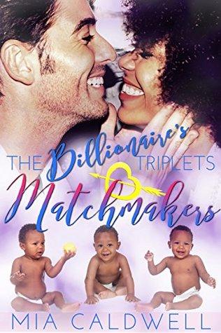 The Billionaire's Triplets Matchmakers (The Billionaire's Triplets Series #2)