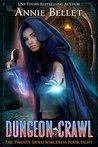 Dungeon Crawl by Annie Bellet