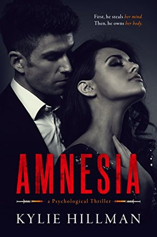 Amnesia (Centrifuge Duet, #1) by Kylie Hillman