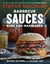 Barbecue Sauces, Rubs, and Marinades--Bastes, Butters  Glazes... by Steven Raichlen