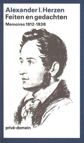 Feiten en gedachten. Memoires 1812 - 1838