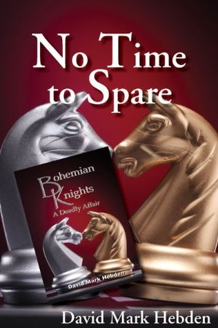 Bohemian Knights: No Time To Spare