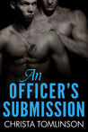 An Officer's Submission (Cuffs, Collars and Love, #3)