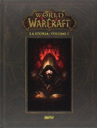 World of Warcraft: La storia 1