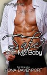 Safe With Me, Baby: A Yeah, Baby Novella