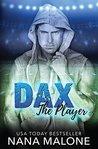 Dax by Nana Malone