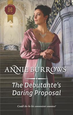 The Debutante's Daring Proposal by Annie Burrows