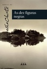 As Dez Figuras Negras by Agatha Christie