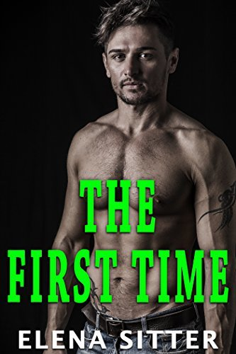 The First Time: A Gay Story