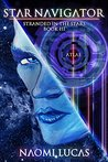 Book cover for Star Navigator (Stranded in the Stars Book 3)