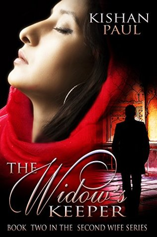 The Widow's Keeper (The Second Wife Book 2)