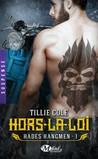 Hors-la-loi (Hades Hangmen, #1)