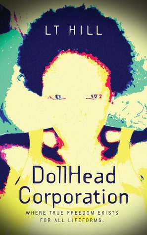 Ebook Dollhead Corporation by L.T. Hill TXT!