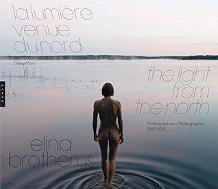 Elina Brotherus. La lumière venue du nord.