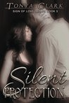 Silent Protection (Sign of Love, #3)