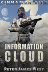 Information Cloud: science fiction and fantasy series (Tales of Cinnamon City, #1)