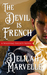 The Devil is French by Delilah Marvelle