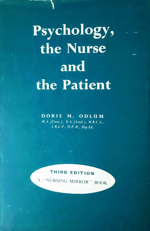 Psychology, the Nurse and the Patient
