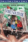 Fort Solitude (DC Comics Secret Hero Society #2)