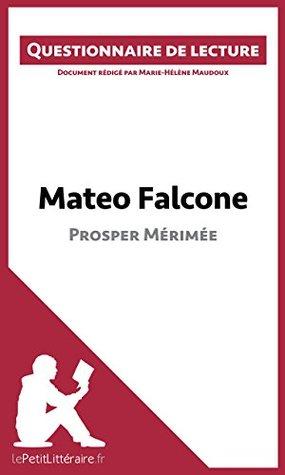 Mateo Falcone de Prosper Mérimée: Questionnaire de lecture