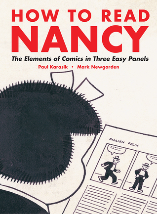 How to Read Nancy: The Elements of Comics in Three Easy Panels